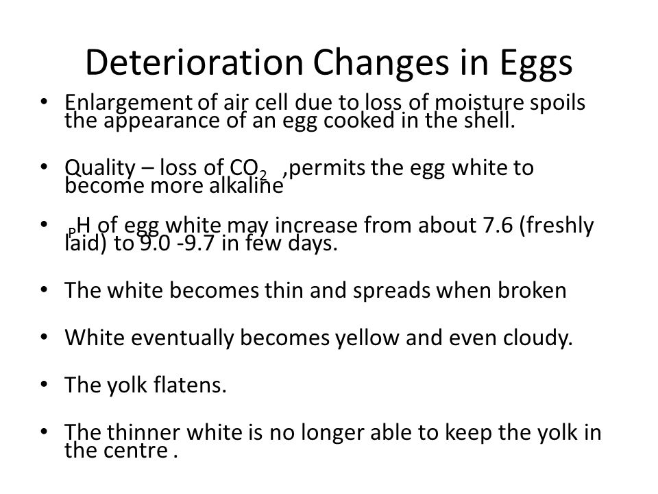 Deterioration Changes in Eggs