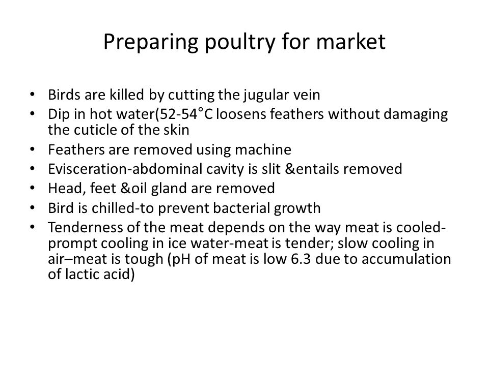 Preparing poultry for market