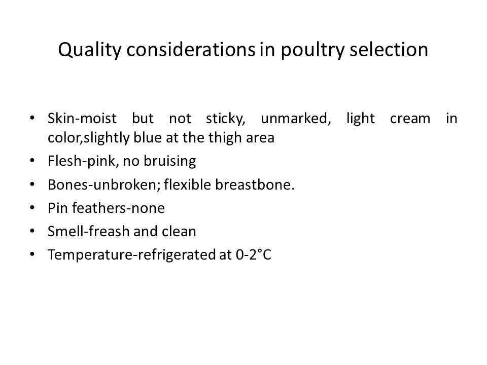Quality considerations in poultry selection
