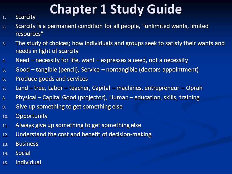 Chapter 1 Study Guide Scarcity