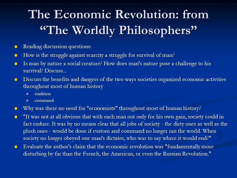 The Economic Revolution: from The Worldly Philosophers
