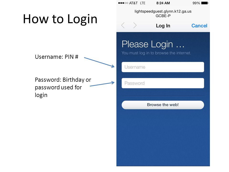 How to Login Username: PIN #