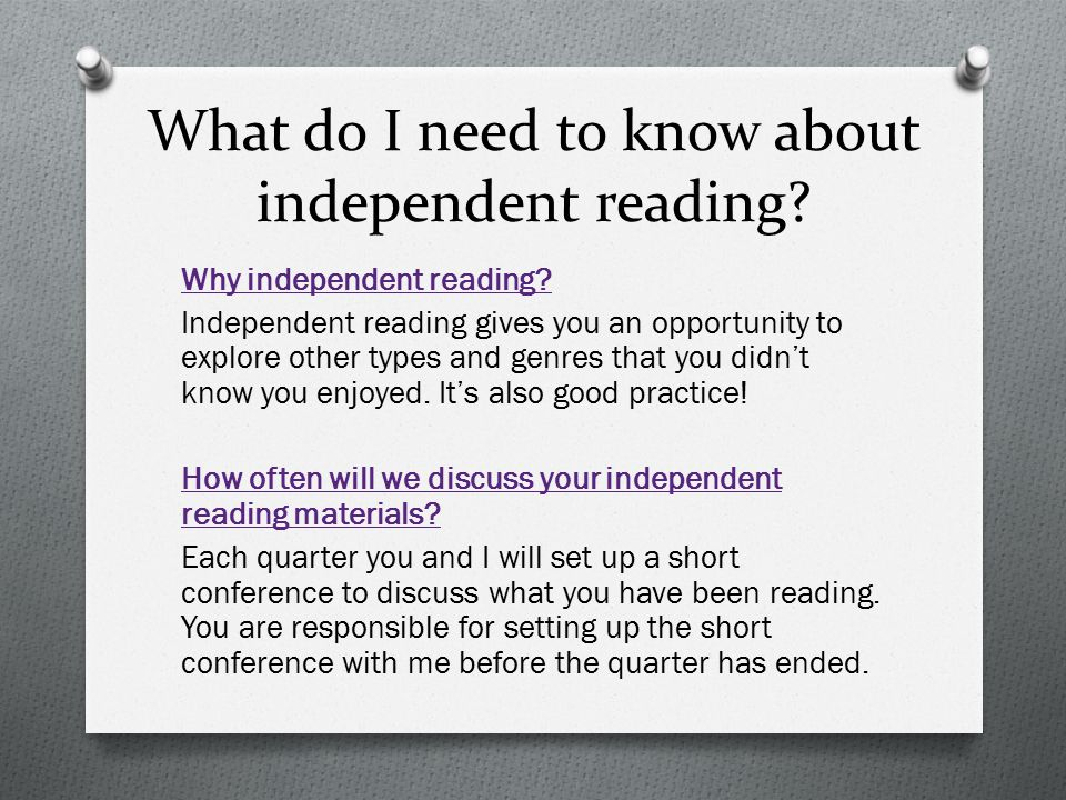 What do I need to know about independent reading