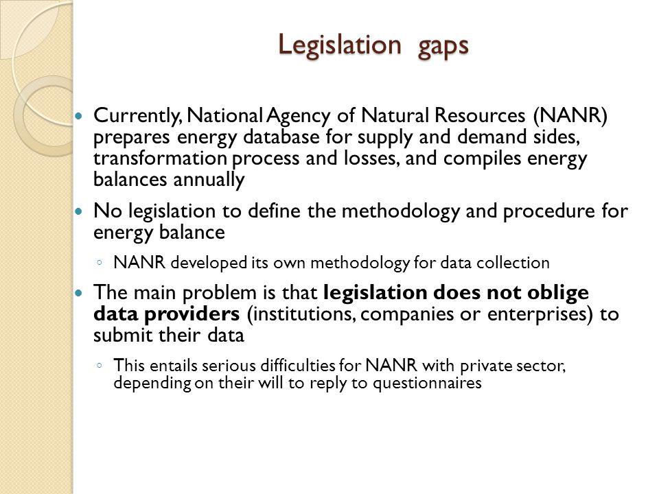 Legislation gaps