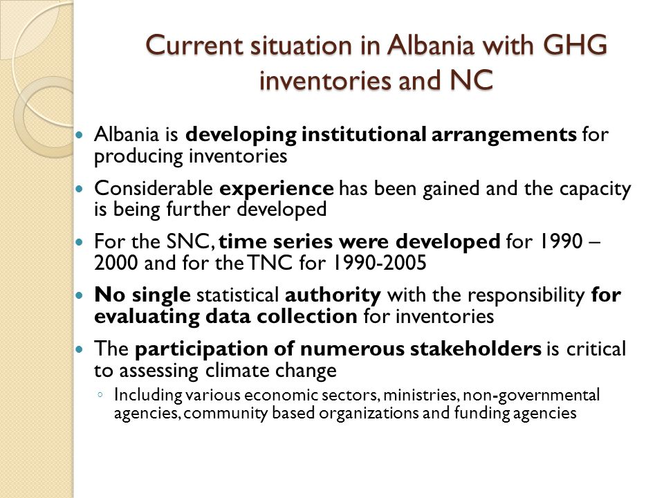 Current situation in Albania with GHG inventories and NC