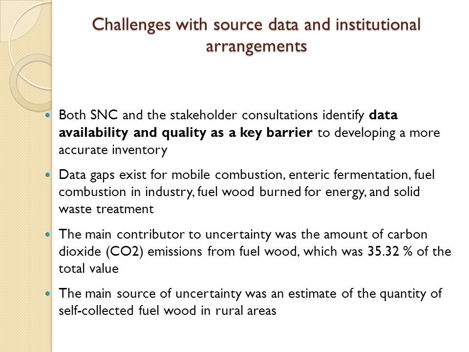 Challenges with source data and institutional arrangements