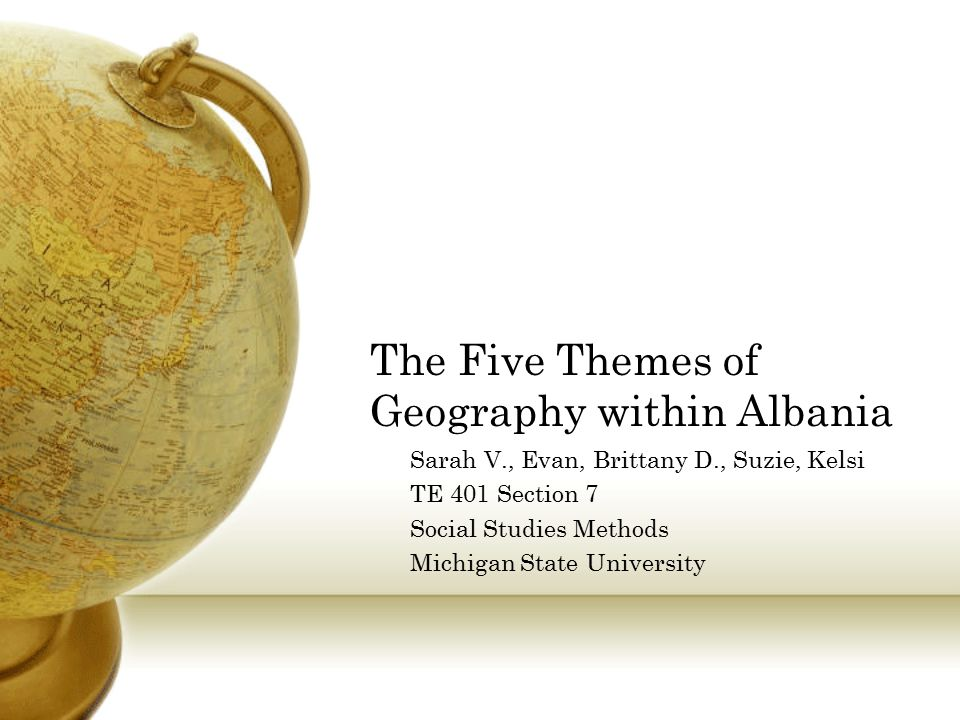 The Five Themes of Geography within Albania