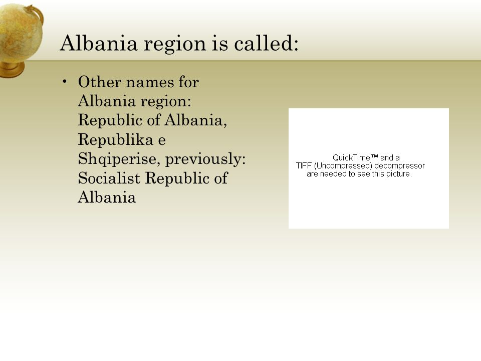 Albania region is called: