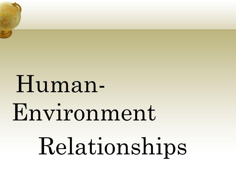 Human-Environment Relationships