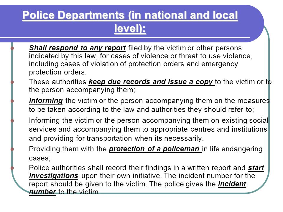 Police Departments (in national and local level):