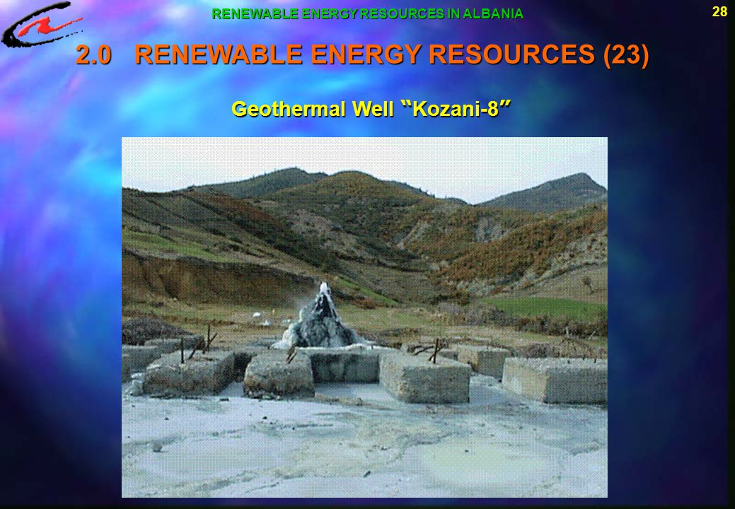 RENEWABLE ENERGY RESOURCES IN ALBANIA Geothermal Well Kozani-8