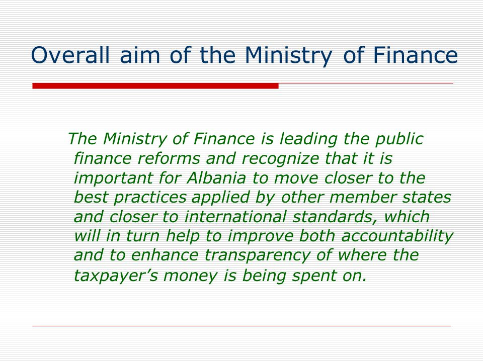Overall aim of the Ministry of Finance