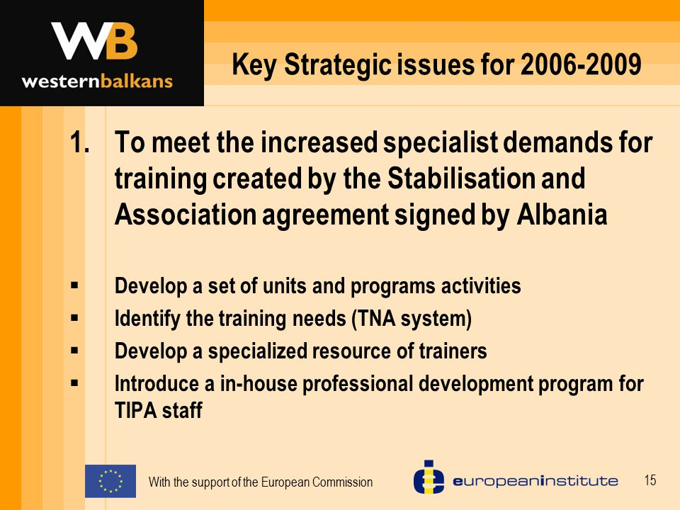 Key Strategic issues for 2006-2009