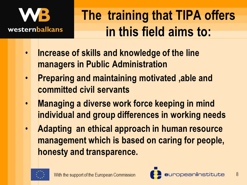 The training that TIPA offers in this field aims to: