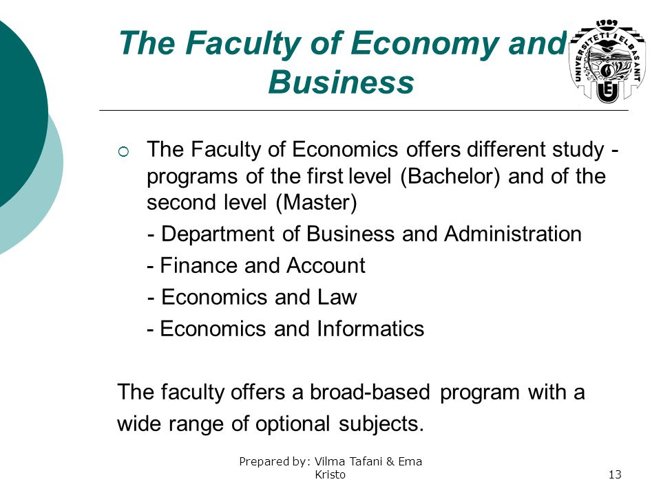 The Faculty of Economy and Business
