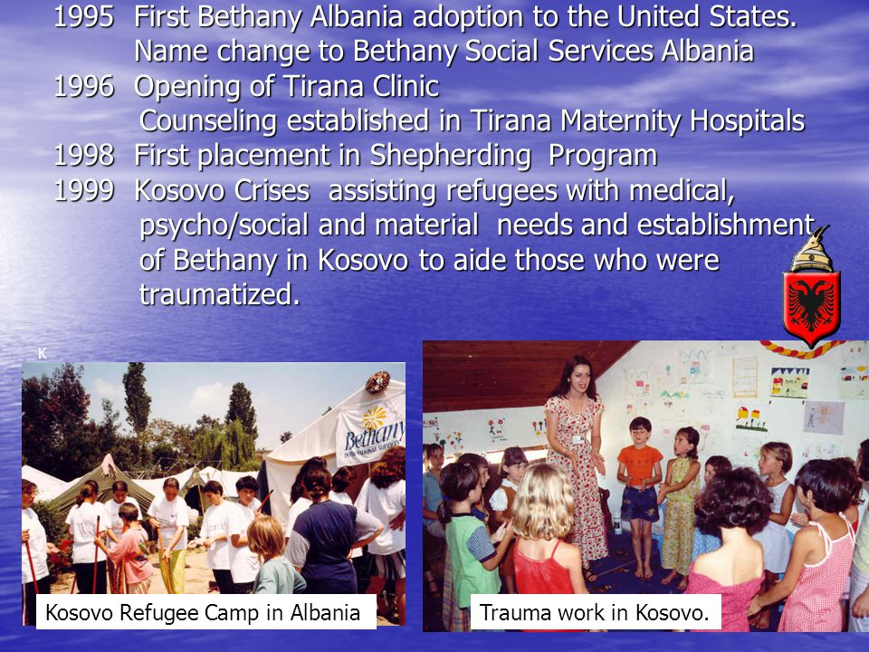 1995 First Bethany Albania adoption to the United States