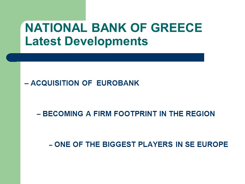 NATIONAL BANK OF GREECE Latest Developments