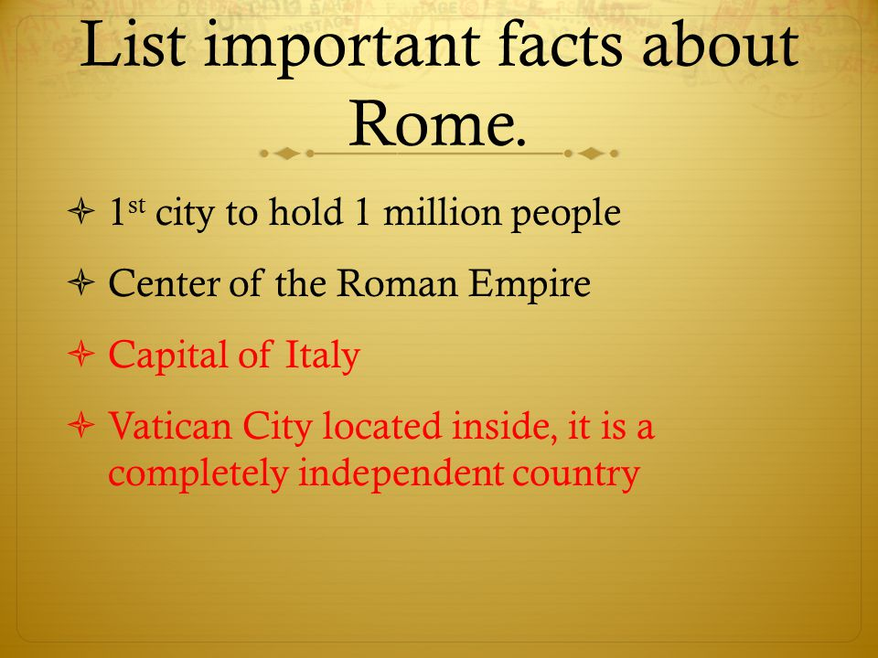 List important facts about Rome.