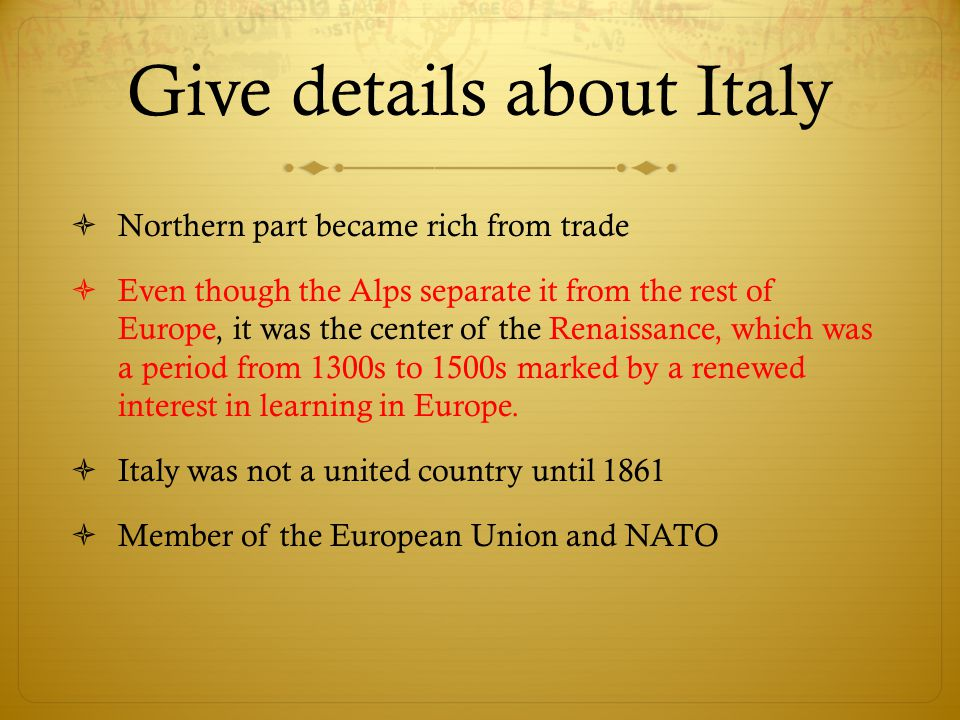 Give details about Italy