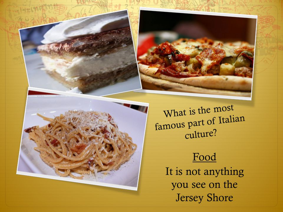 What is the most famous part of Italian culture