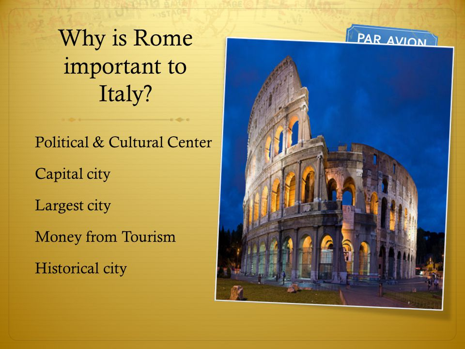 Why is Rome important to Italy
