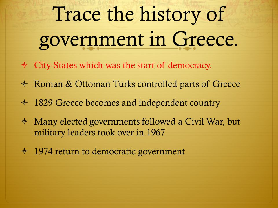 Trace the history of government in Greece.