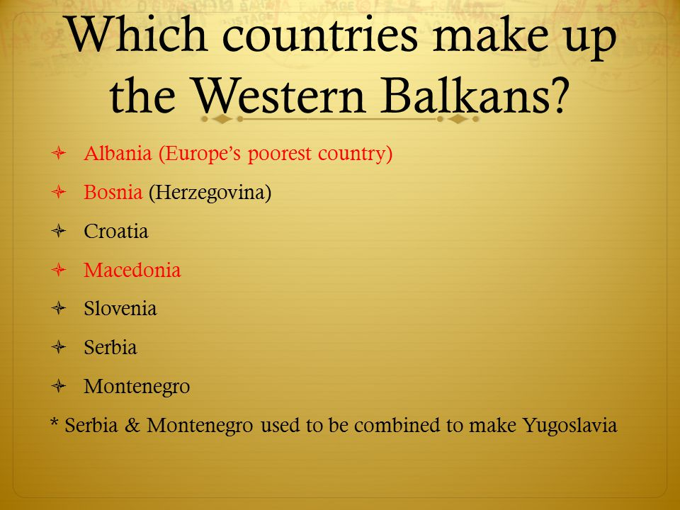 Which countries make up the Western Balkans