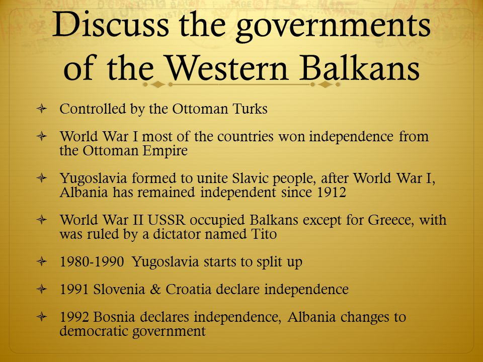 Discuss the governments of the Western Balkans