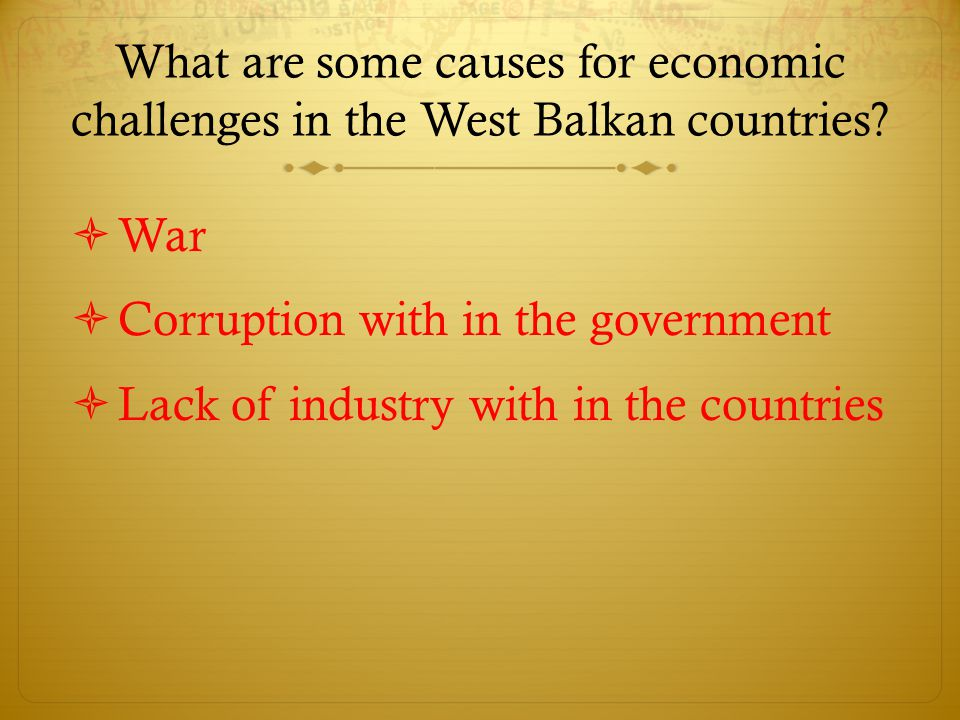 What are some causes for economic challenges in the West Balkan countries