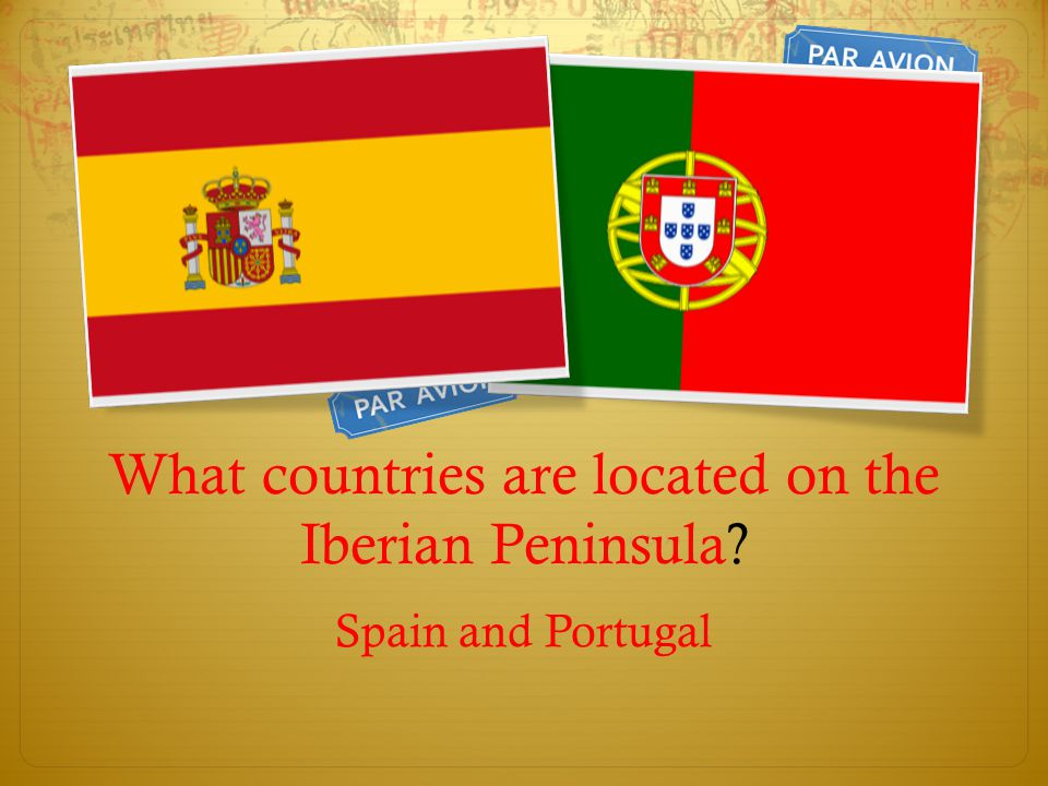 What countries are located on the Iberian Peninsula