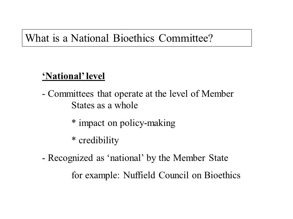 What is a National Bioethics Committee