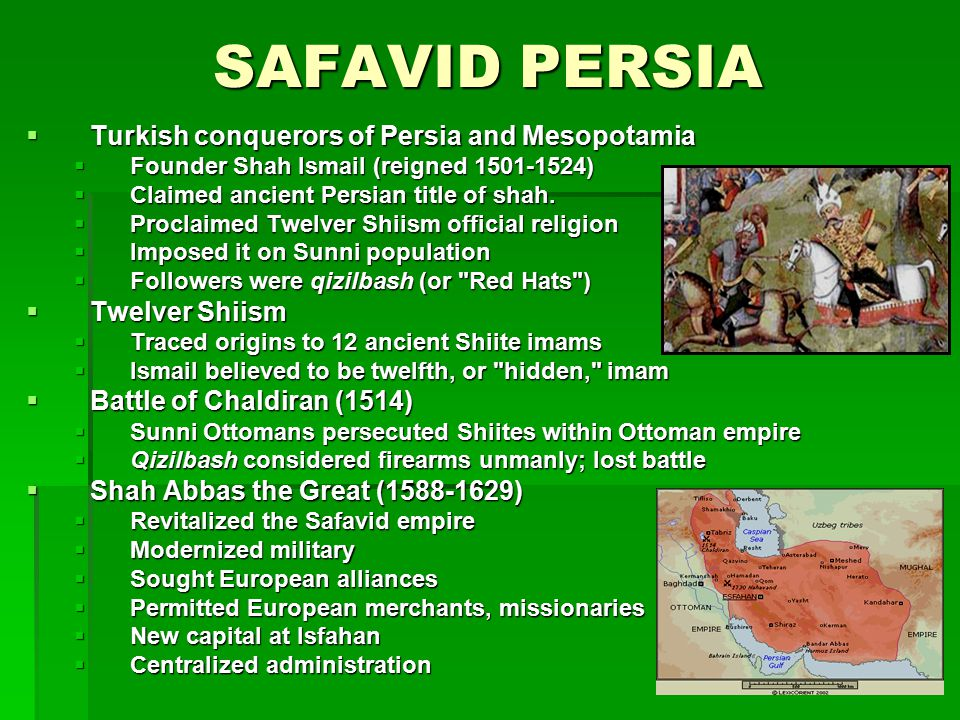 SAFAVID PERSIA Turkish conquerors of Persia and Mesopotamia