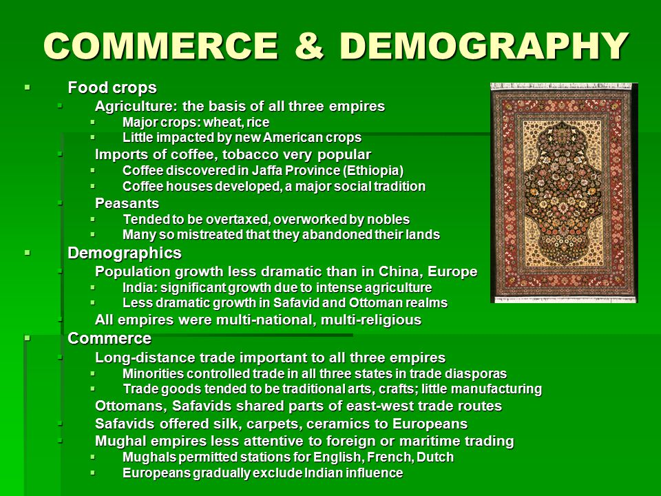 COMMERCE & DEMOGRAPHY Food crops Demographics Commerce