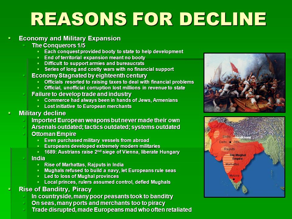 REASONS FOR DECLINE Economy and Military Expansion Military decline