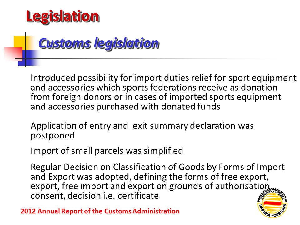 Legislation Customs legislation