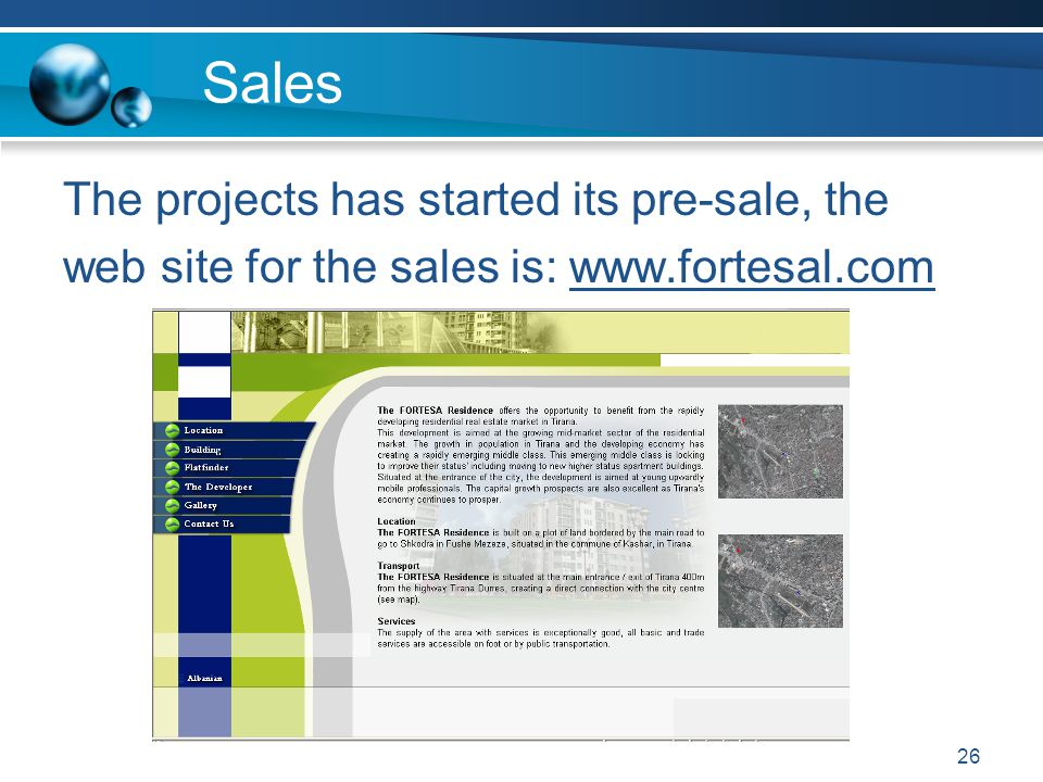 Sales The projects has started its pre-sale, the