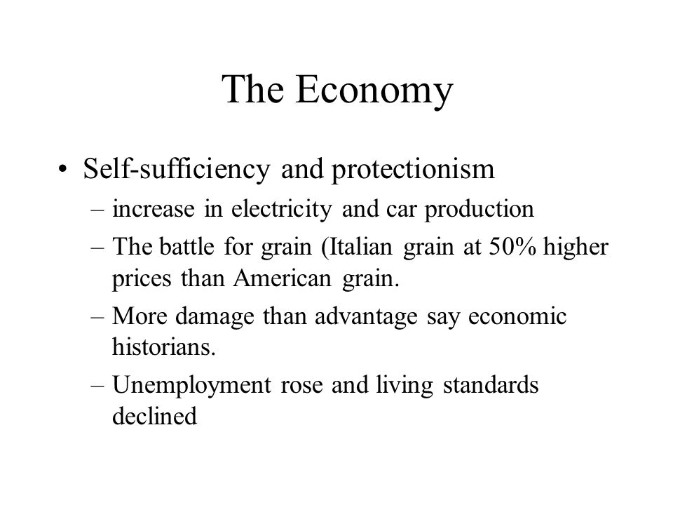 The Economy Self-sufficiency and protectionism