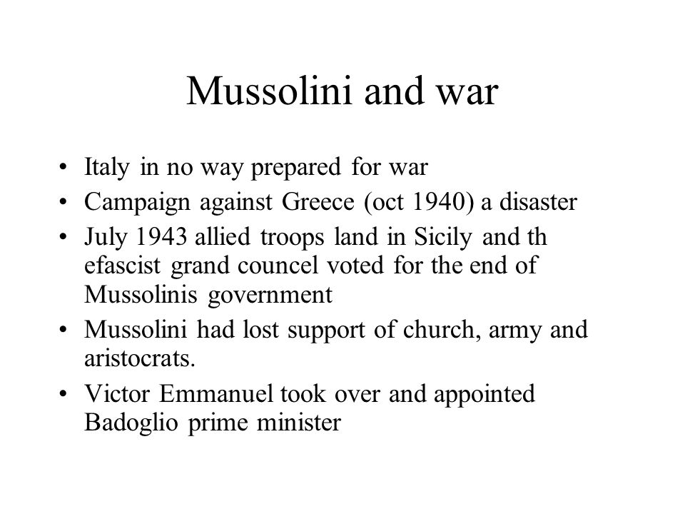 Mussolini and war Italy in no way prepared for war