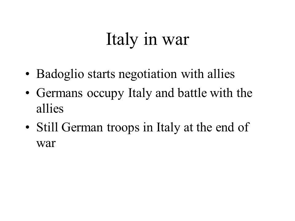 Italy in war Badoglio starts negotiation with allies