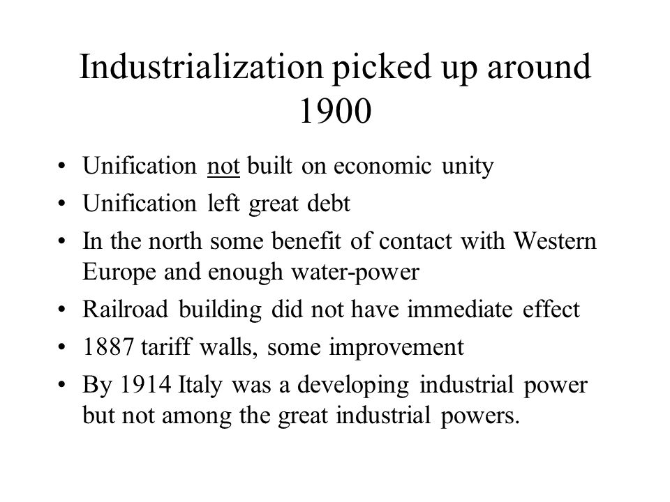 Industrialization picked up around 1900