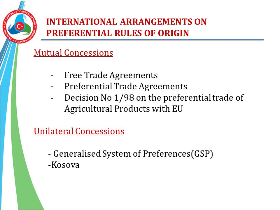 INTERNATIONAL ARRANGEMENTS ON PREFERENTIAL RULES OF ORIGIN