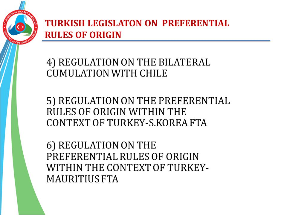 4) REGULATION ON THE BILATERAL CUMULATION WITH CHILE