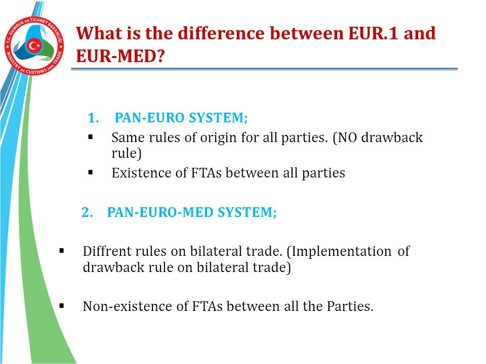 What is the difference between EUR.1 and EUR-MED