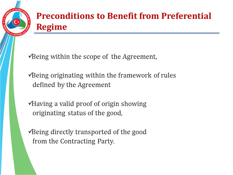 Preconditions to Benefit from Preferential Regime