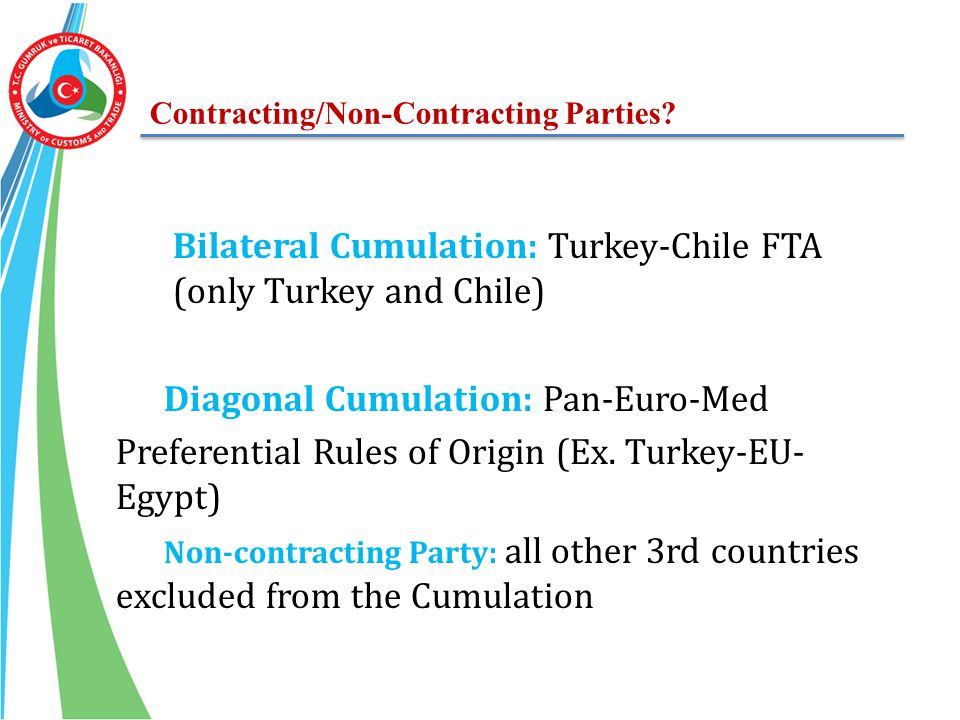 Bilateral Cumulation: Turkey-Chile FTA (only Turkey and Chile)