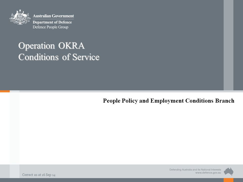 Operation OKRA Conditions of Service
