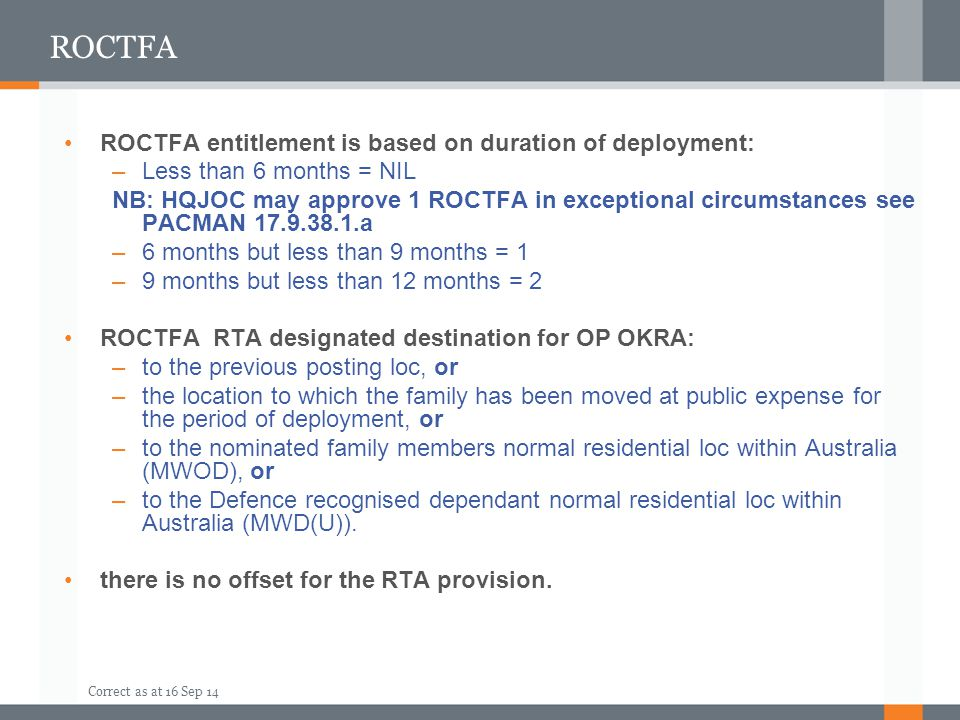 ROCTFA ROCTFA entitlement is based on duration of deployment: