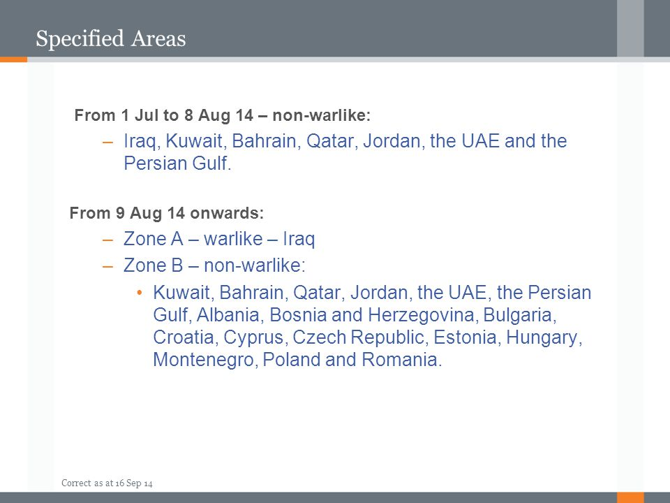 Specified Areas From 1 Jul to 8 Aug 14 – non-warlike: