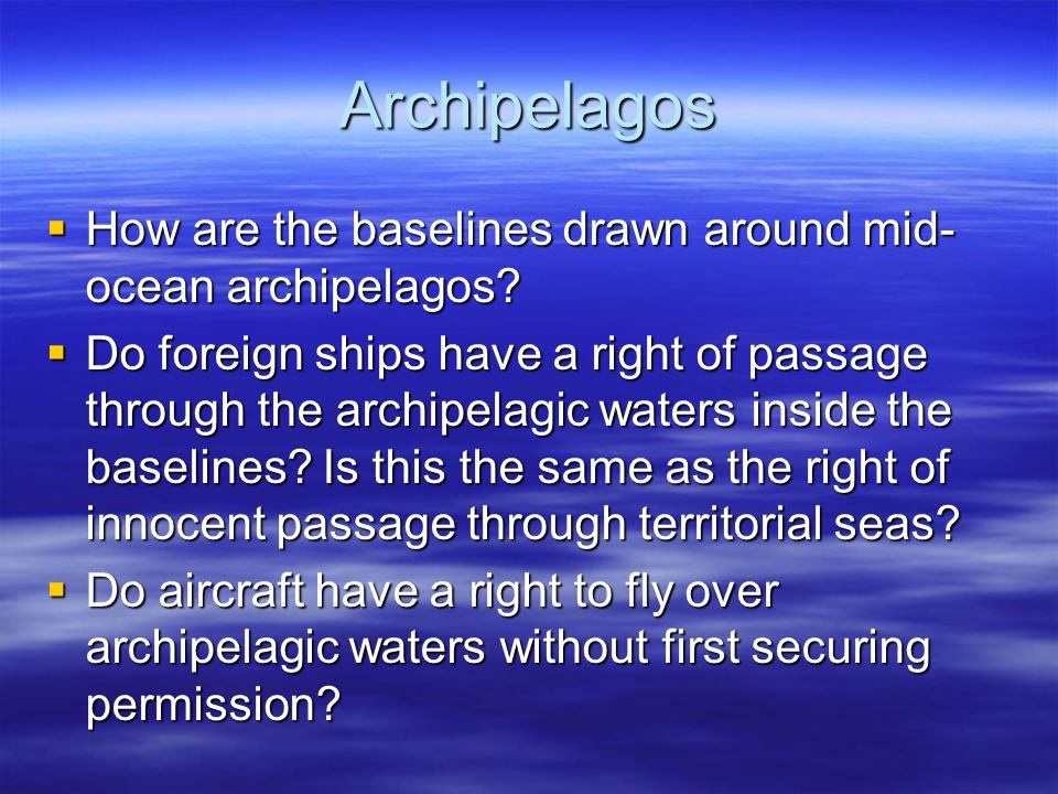 Archipelagos How are the baselines drawn around mid-ocean archipelagos