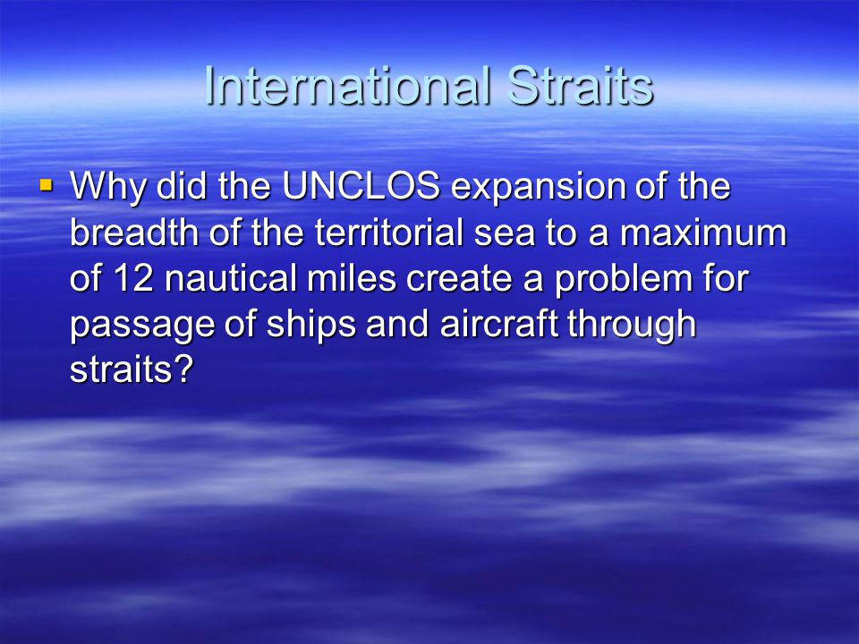 International Straits